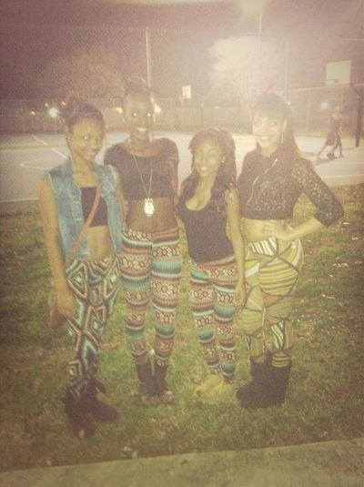 me & my girls , turn down for what ?