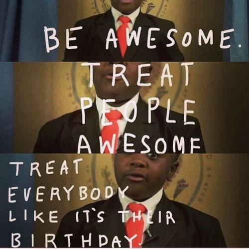 Haha! I love this kid KidPresident Truestory SpreadTheLove