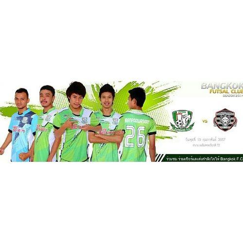 ช่วยให้กำลังใจกันเยอะๆครับ Bangkok futsal XXX Chaingmai F.C สนาม72พรรษา มีนบุรี 4โมงเย็นเป็นต้นไปครับ