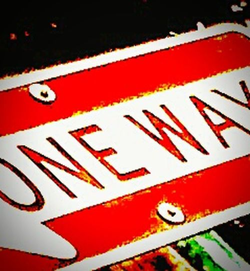 One Way SignSignEverywhereASign Edit Junkie Wild And Crazy Hanging Out Taking Photos Check This Out That Way Which Way? Go Where Ever U Want To Go My Way Or The Highway Way Out Sign 1 Way Or Another