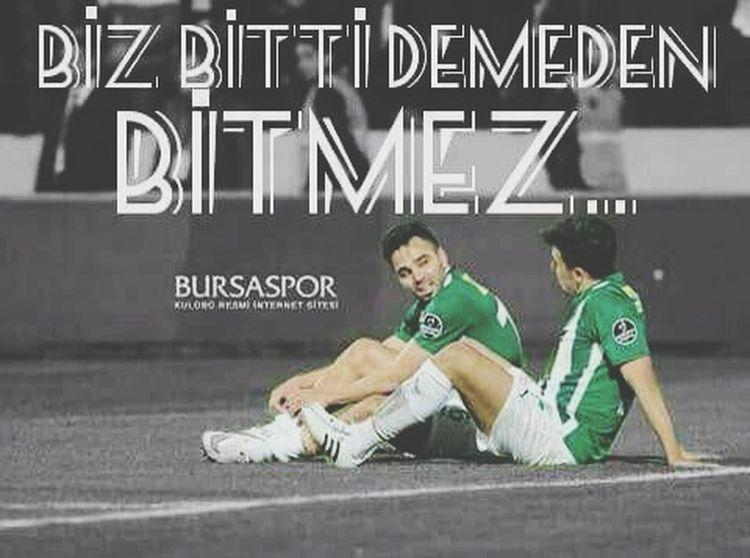 Bursaspor Bitti Demeden Bitmez.