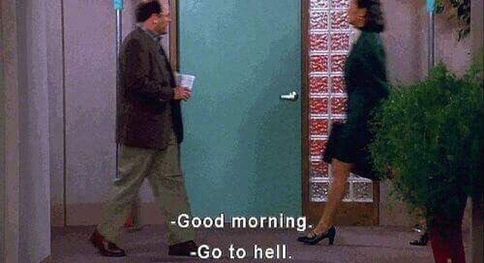 😂😂😂✋🏻 Good Morning Go To Hell Ahahahah 👸👑💄💎💋 Door