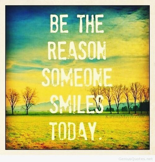 It is wonderful when someone smile because of you ! ??
