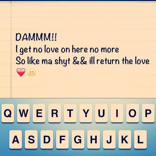 Show Some Love,i Got Cha Bak!:) Lol