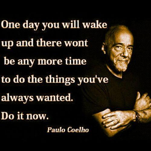 So true! ? Paulocoelhoquote