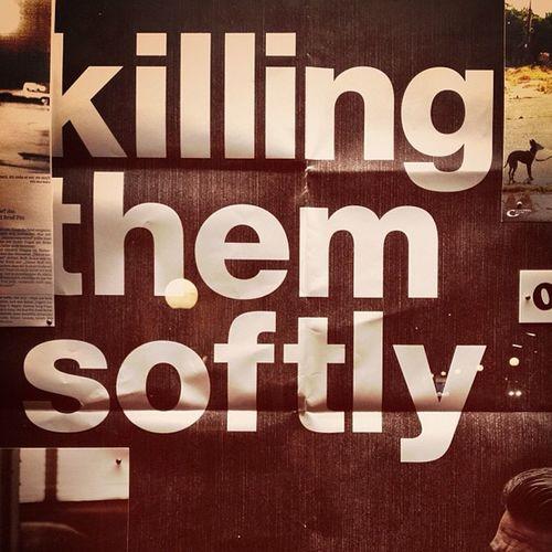 Killing them softly.