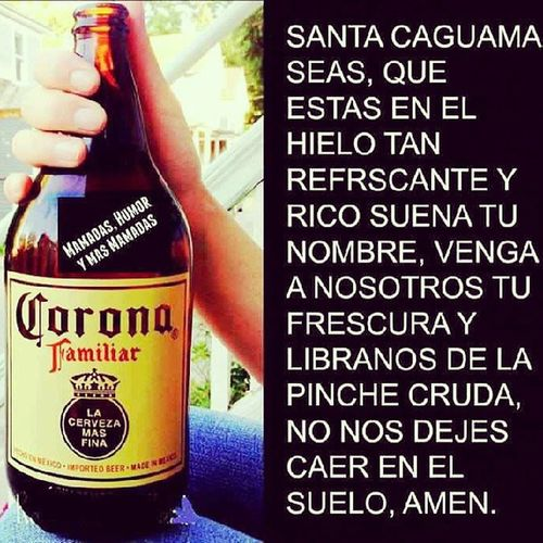 Amen. Beer Mexico Uffquiero Yummi love my life drinking