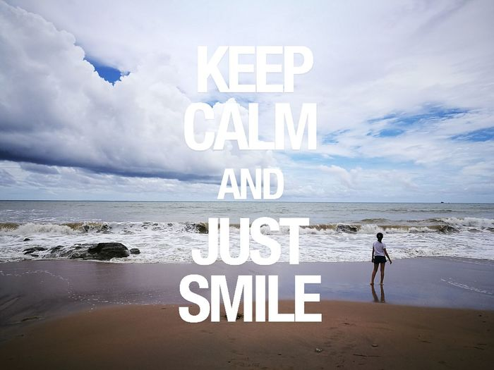 Keep Calm And Just Smile Kentng Beach