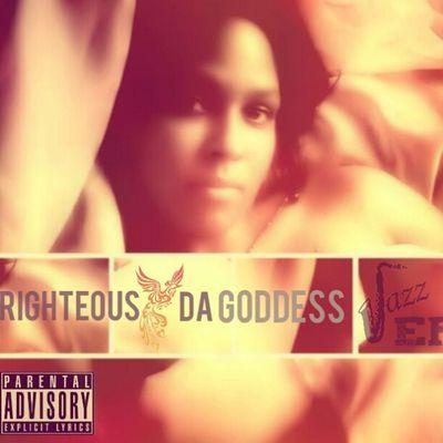 Righteous da Goddess jazz ep coming summer of 2013 Righteousdagoddess Rdgtakeova Rdg Jazzsoul jazz jazzep