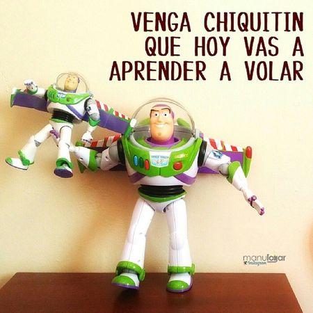 Día de vuelo. Manulogar @manulogar Design Graphicsarts Graphic quote toy juguete toystory instatoy funny divertido pixar dad beautiful fly
