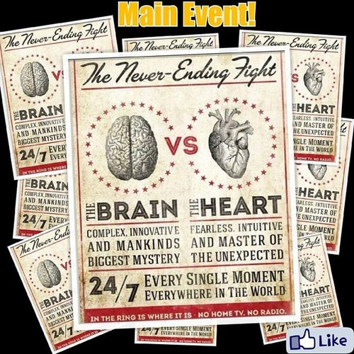 The Never-ending Fight Brain Heart Wits Wisdom cunning insightful