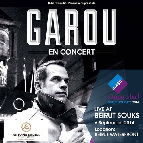 Beirut Rock Canada Romantique Beirutsouks YEUXBLEUS Thevoicefrance Beirutholidays Garou