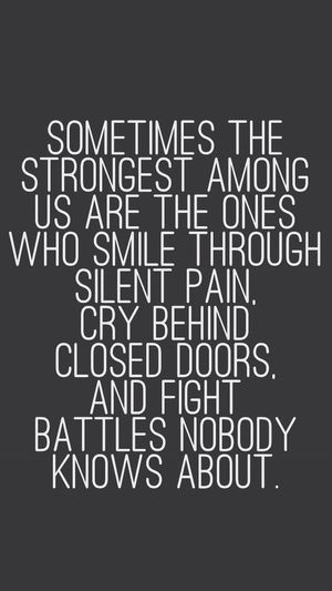 The Strongest Stay Strong Your Not Alone