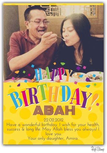Abah's Birthday!