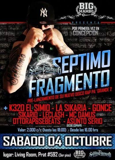 Nos vemos el 4 de octubre en conce Septimo Fragmento Rap Pa' Grande Hip Hop Concert Chile♥