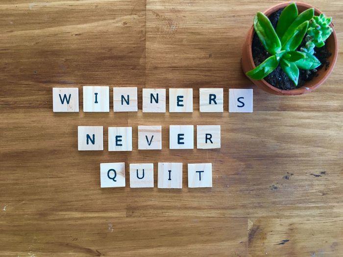 WINNERS NEVER