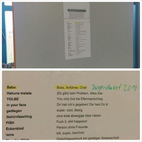 Angesichts der Wahl zum Jugendwort 2013 habe ich ein tagesaktuelles Bild unserer (aktualisierten) Labortür gemacht Laboralltag