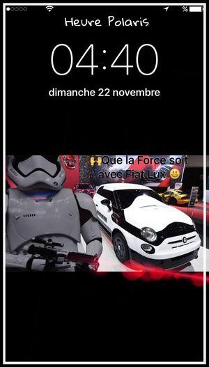04H40 🙏😳Que la FORCE soit avec FIAT LUX 😃 HEURE POLARIS Fiat Fiat500 Fiatlux Fiat Lux Starwars Star Wars