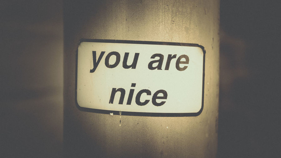 """You are nice"", Whitstable, Kent. Hello World Whitstable Kent Creative Photography Summer Close-up Spot Focus Street Photography Sticker Art Seaside Beach Sea Photooftheday Photos Around You"