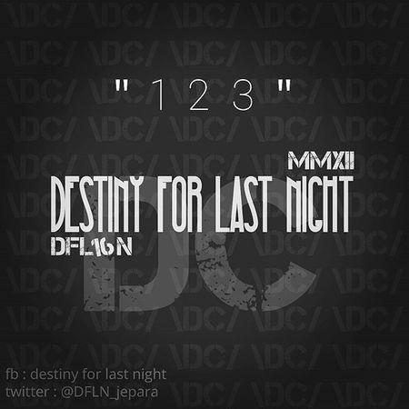 Iseng* 😂😂 destiny for last night Deathcore DC Dfl16n Desain Latepost Zonacascas 1⃣2⃣3⃣