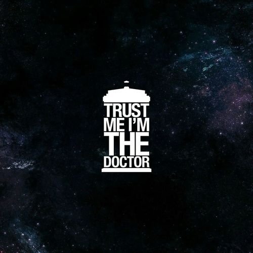 Trust me I am The Doctor. - The Doctor Whovian Doctorwho First Eyeem Photo