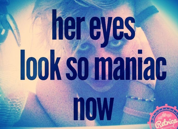 her eyes look so maniac now Wild One Green Day Dos  Sidney