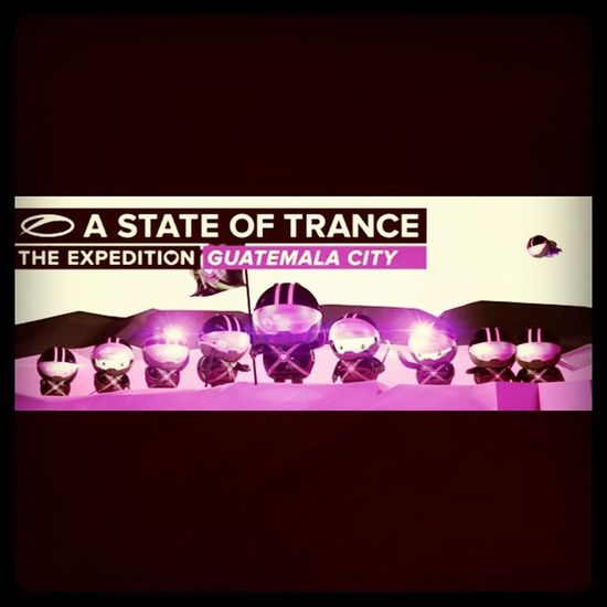 A State Of Trance The Expedition Guatemala City ASOT Asot600 ASOT600GUATEMALA Trance Guatemala Armin