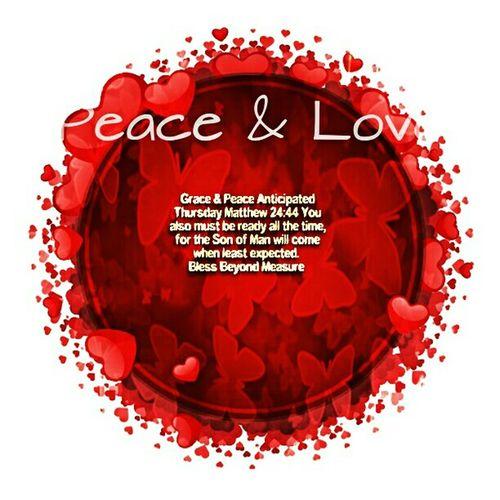 Grace & Peace Anticipated Thursday