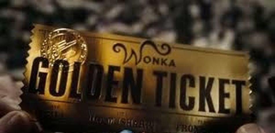 Golden Ticket willy wonka ? GoldenTicket Dream Chocolatefactory