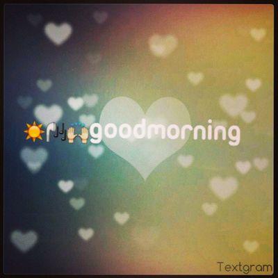 Say Goodmorning Likealways Commenting Instagram instalike TagsForLikes tag