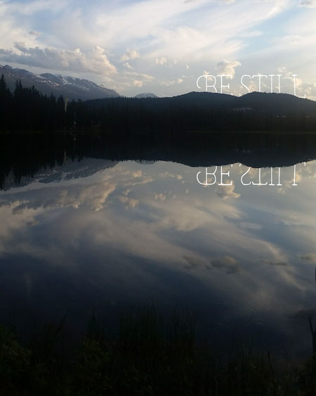 Be Still Typography Typography & Design Typographic Reflection Landscape Lake Nature Cloud - Sky Mountain Scenics No People Water Tranquility Outdoors Forest Travel Destinations Beauty In Nature Sky Sunset Hiking, Mountains, Adventure Canada Jasper Alberta Canada Jasper Alberta Canada150