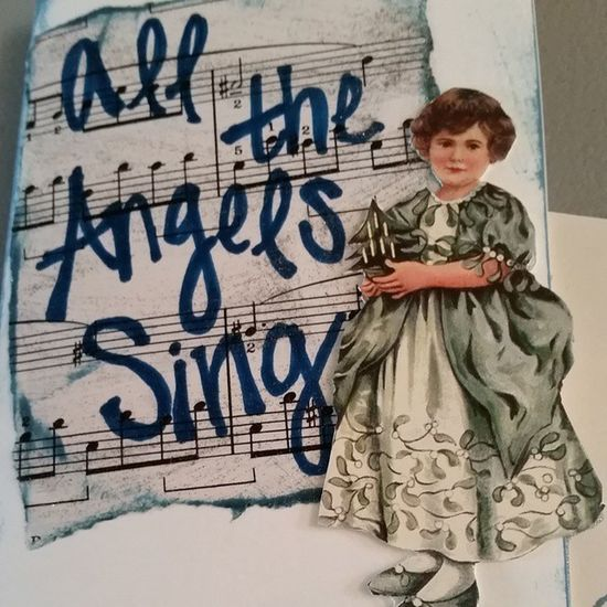 """""""All the Angels Sing"""", Loving how this one came together! Cardmaking Paperdolls Acrylicpaints Sheetmusic Christmas"""