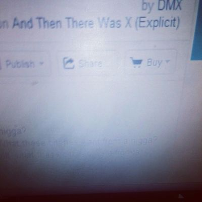 Guess my fav Dmx songs whoever gets them all right they get a shoutout