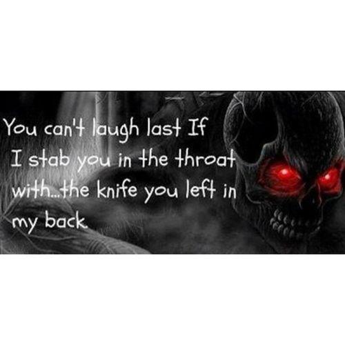 Last laugh Backstabber Ftw DTA Repost Go follow Instagood LeeOnis 215 Skulls