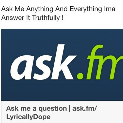 Ask Me Any Questionss Everyone Allowed