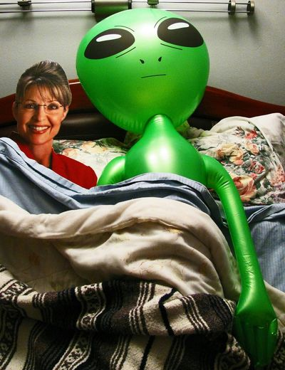 Sarah Palins TRUE feelings about aliens. Aliens Sarah Sarah Palin Politics Political Politician Gop Republican Conservative Hypocracy