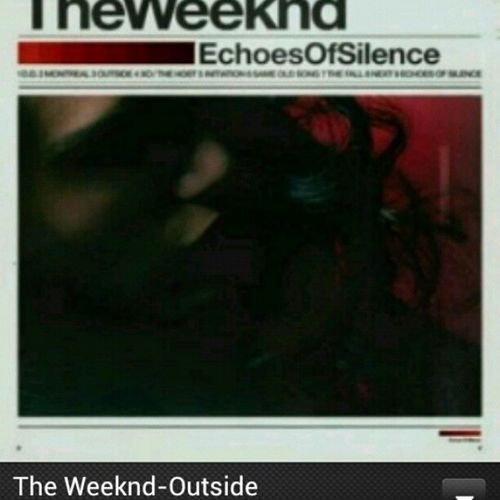 Feb . Challange Day5 Favsong TheWeekend outside.