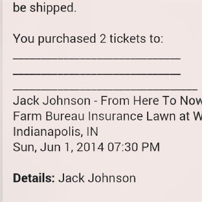 I am going to see Jackjohnson in June! It is going to be a good Summer