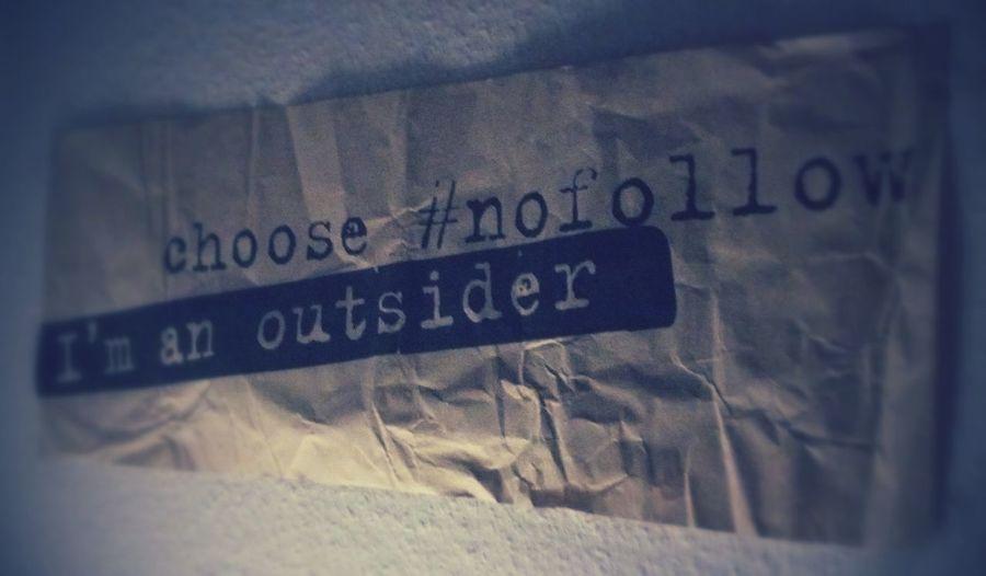 Choose Nofollow I'm An Outsider