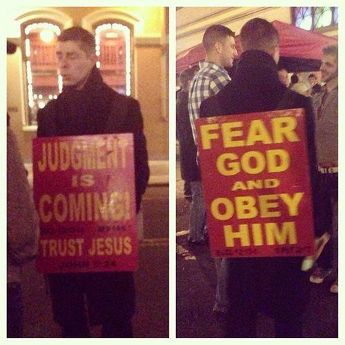 Met this gem outside the gay bar last night. Gay Gaybar Bigot Religious  zealout closetcase goplayintraffic lgbt equality