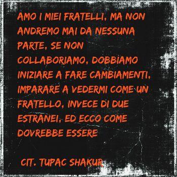 Rap WestCoast Tupac Shakur Citazione