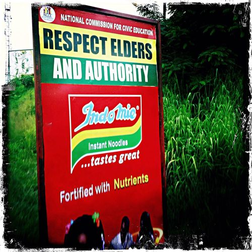 Respect Elders and Authority sign at Kumasi Ghana. Ghana Streetphotography TellingtheAfricanstory