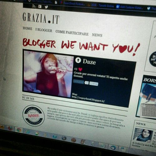 Blogger we want you! Mi volete su Grazia .it? Cliccate il <3 e votatemi ogni giorno! http://blogger.grazia.it/blogger?id=792 o cercatemi su http://blogger.grazia.it/i-blogger Blogger Blog Fashion daze