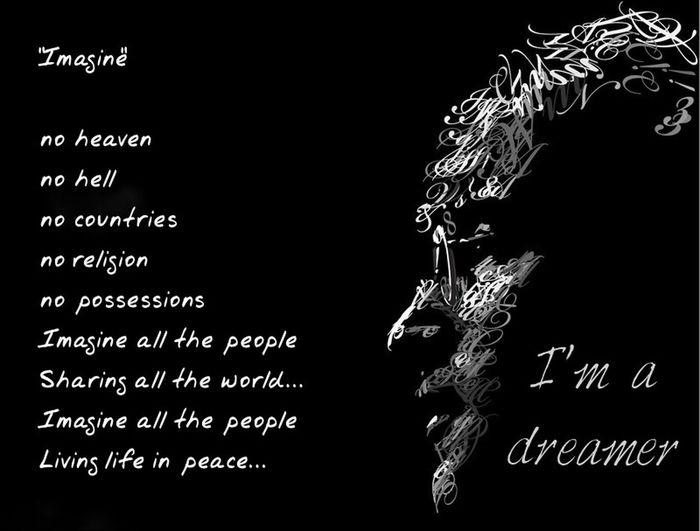 I'm a dreamer...share it if you're a dreamer SyriaRefugees Chinaphilippinesterritorialdispute Northandsouthkoreaconflict Peace Makepeacenotwar Liveasone Imagine Imadreamer