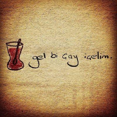 Gel bir  çay içelim... Istanbul Tea Ye şilova cennet Çay'a şiir , şaire çay gerek.