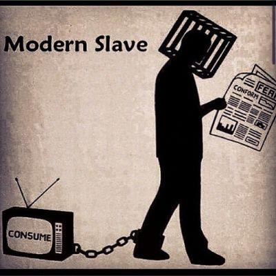 Modern day slave.