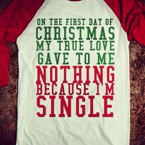 Bahah. The struggle is real. Struggle Ineedthis Icant Funny single christmas 2013 truelove solo