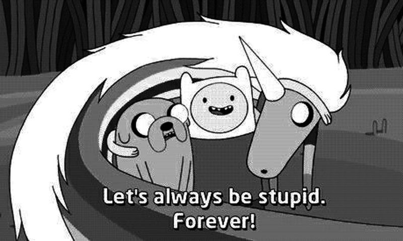 Stupid Adventure_time Forever