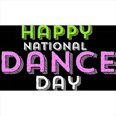 Happy National Dance Day Everybody. ??????????????