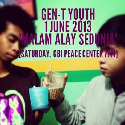 "Sabtu ini Gen-T Youth ""Malam Alay Sedunia"". Dress code:apa aja yg penting ngejrenk. Haaha c u on saturday 7 pm guys. Gbi Gbipeacecenter Gen"